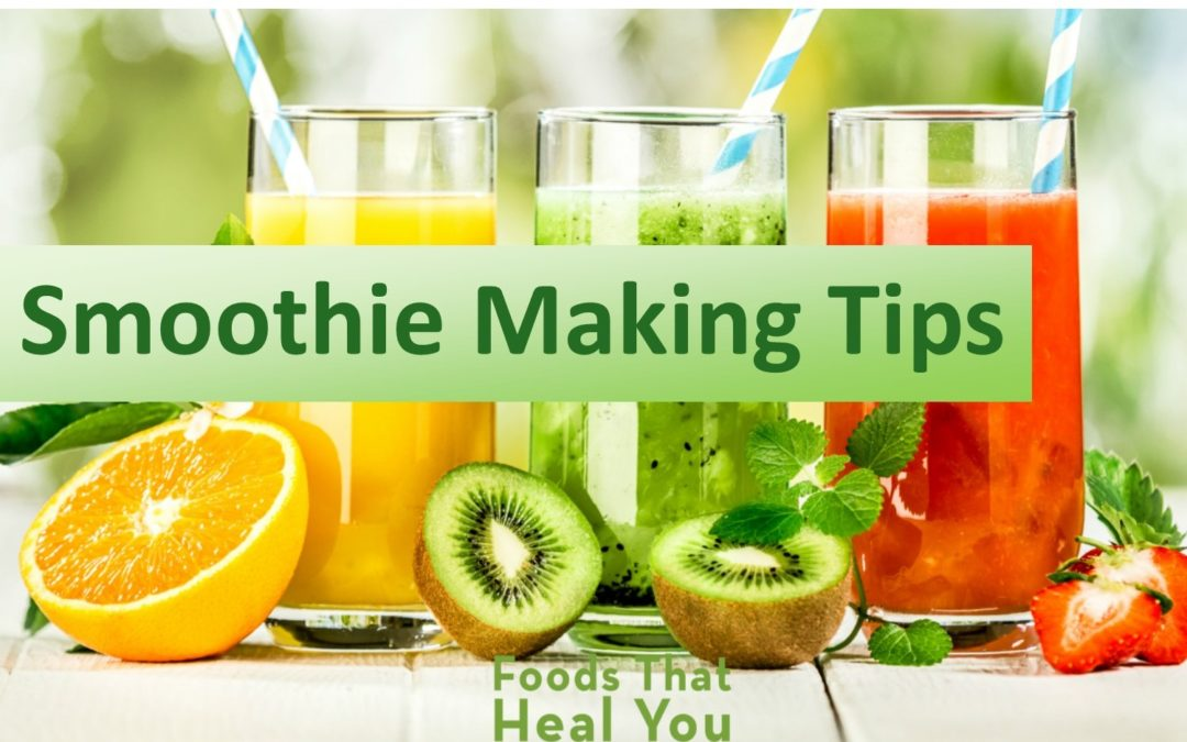 5 Smoothie Making Tips